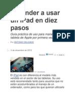 Aprender a Usar Un iPad en Diez Pasos