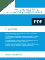 Ambiente, Medicina de La Conservación y Salud