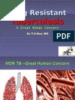 Drug Resistant Tuberculosis
