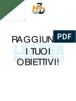 Roberto Re - Leader Di Te Stesso - Raggiungi I Tuoi Obiettivi!