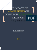The Impact of Advertising on Consumer Purchase Decision. a Case Study of GIJ Students