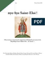 Bye Bye Saint Eloi