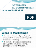 Role of Integrated Marketing Communiction in Brnd Wareness