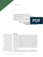 Normatizações Federais e a Oferta de Matrículas Em Creches No Brasil