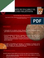 La Muerte de Vulcano y El Mercurio Relativista