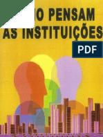 Como Pensam as Instituiçoes