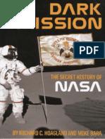 Dark Mission, The Secret History of NASA - Richard C Hoagland, Mike Bara.pdf