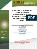 14. Efectos de La Reforma Al Código Fiscal de La Federación y Su Nuevo Reglamento en Materia de Dictámenes Del Seguro Social