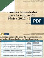 Pruebas Bimestrales Educación Básica 2012-2013