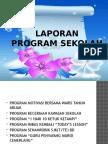 Program Sekolah & Laporan (Kavitha)