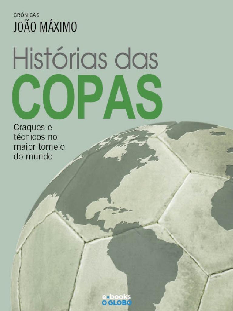 be1903d34028a O Globo -Historia Das Copas