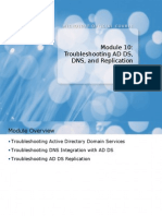 6425A_10 Troubleshooting AD DS, DNS, And Replication Issues