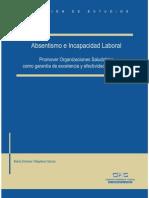 Absentismo e Incapacidad Laboral Promover Organizaciones Saludables Como Garantía de Excelencia y Efectividad Organizativa