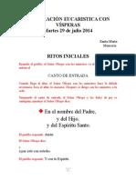 Martes 29 de Julio 2014 Sólo Vísperas