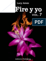 Vol 07 Mr Fire y Yo