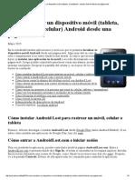 Cómo Localizar Un Dispositivo Móvil (Tableta, 'Smartphone', Celular) Android Desde Una Página Web