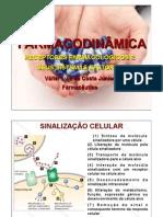 Aula 5 - Receptores Farmacológicos e Sistemas Efetores