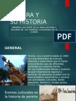 Pereira y Su Historia (1)