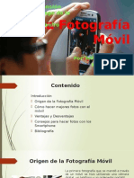 La Fotografía Móvil_Juliana Villamonte.pptx