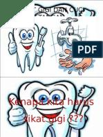 Penyuluhansikat Gigi Dan Cuci Tangan-120130031310-Phpapp01