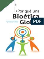 Por Qué Una Bioética Global
