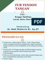 Angga Haditya (03009022) & Laras Asia Cheria (03010157) Ruptur Tendon Tangan