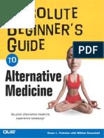 Absolute Beginners Guide to Alternative Medicine