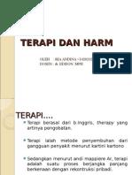 Terapi Dan Harm