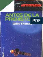 Antes de La Prehistoria - Gilles Thomas