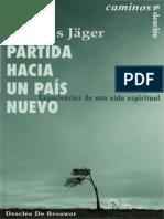 Jager-Willigis-Partida-Hacia-Un-Pais-Nuevo.pdf