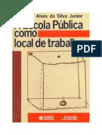 Escola Publica Como Local de Trabalho