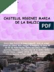 Castelul de la Balcic al Reginei Maria