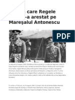 Ziua În Care Regele Mihai L-A Arestat Pe Mareşalul Antonescu