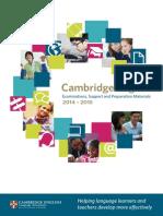 Cambridge Exam Examinations, Support and Preparation Materials