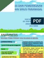 Anamnesis Dan Pemfis Hidung Sinus