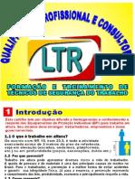 Qualificação Profissional e Consultoria - Formação e Treinamento de Técnicos de Segurança Do Trabalho