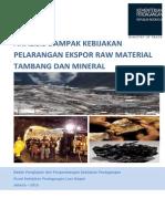 Analisis Dampak Kebijakan Pelarangan Ekspor Raw Material