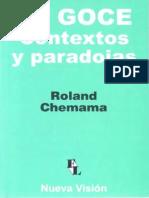 Chemama, Roland (2008). El Goce, Contextos y Paradojas. Ed. Nueva Visión