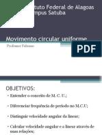 6ª Aula Movimento Circular Uniforme