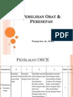 Pemilihan Obat & Peresepan (Pendampingan OSCE Nas)