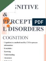 Cog & Percept Disorders (Final)