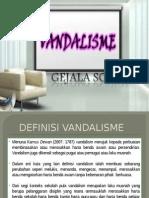 VANDALISME BENTANG.pptx