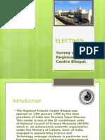 electivessciencemuseumfinalppt-131013073027-phpapp02