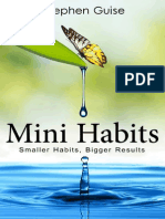 Mini Habits_ Smaller Habits, Bigger Results - Stephen Guise