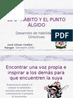 El Octavo Habito y El Punto Elegido, José Ulises Cedillo, 2006-1