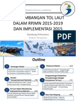 Pengembangan Tol Laut Dalam RPJMN 2015-2019 Dan Implementasi 2015