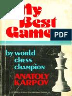 Anatoly Karpov - My Best Games (1978)