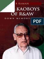 The Kaoboys of R&AW - B. Raman