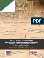 Edição Critica da Legislação Educacional Primária do Brasil Imperial
