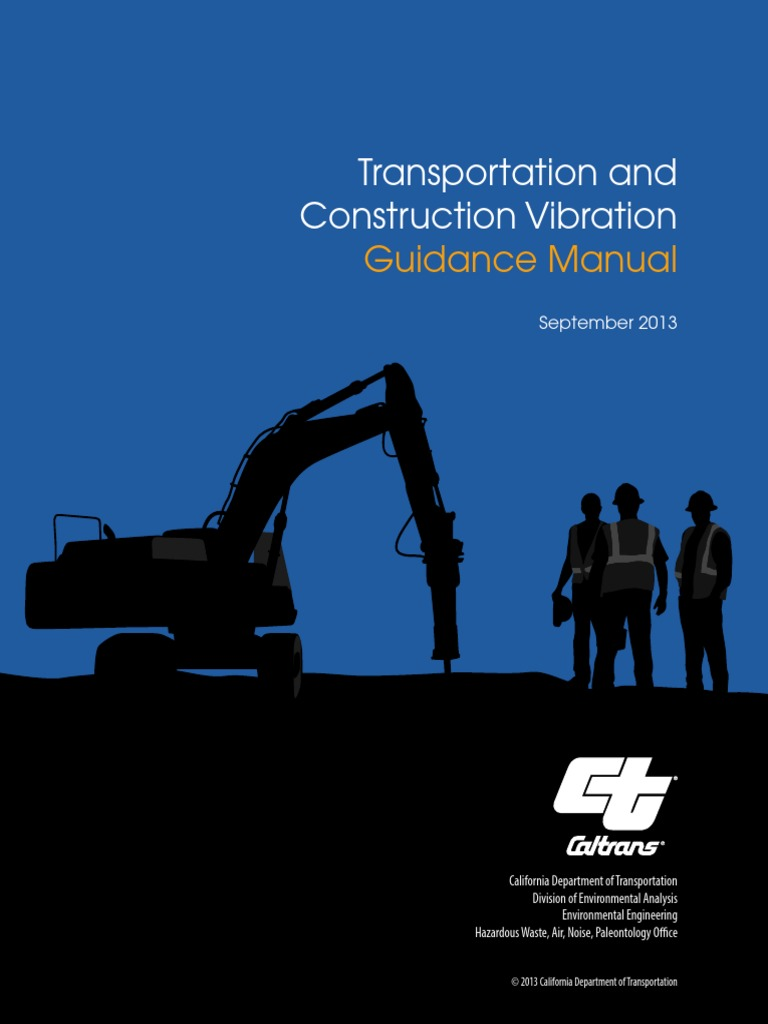 Transportation and Construction Vibration Guidance Manual